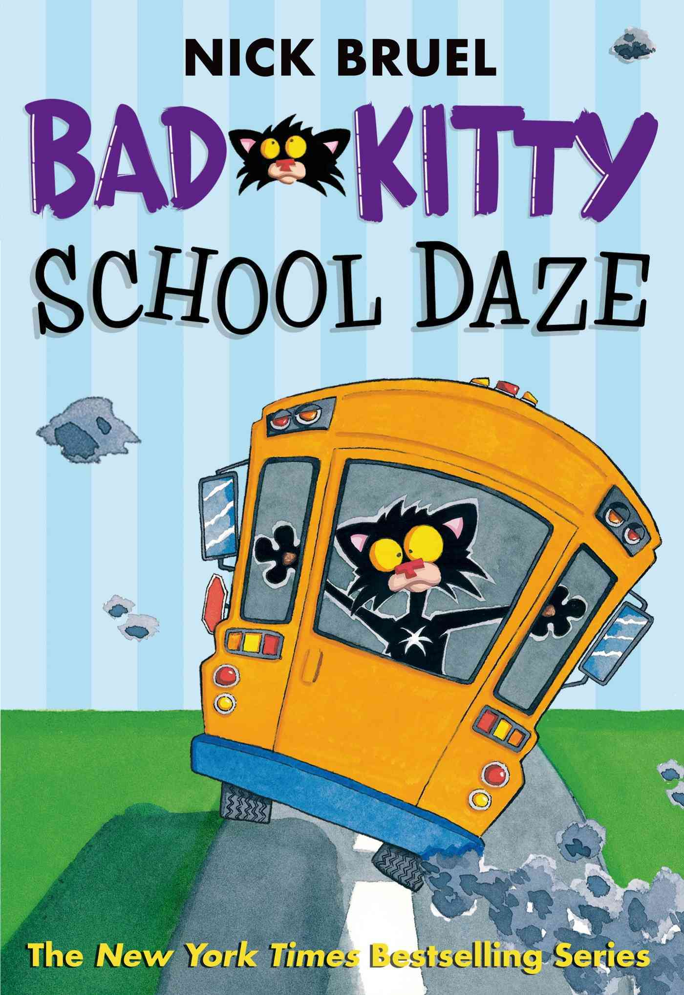 Bad Kitty School Daze By Bruel, Nick
