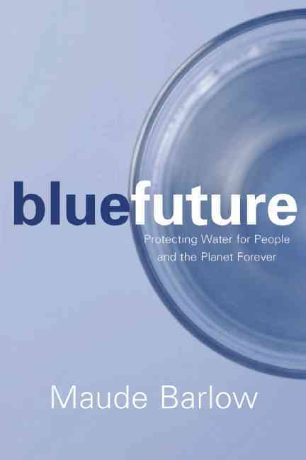 Blue Future By Barlow, Maude